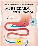 Das Reizdarm-Programm: Beschwerdefrei mit ganzheitlicher Therapie (GU Ratgeber Gesundheit)