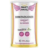 Shape Angel für Frauen - Birkenzucker - 300 g - Veganer Zuckerersatz - Nahrungsergänzungsmittel für Frauen 100% - Natürlich - Laborgeprüft - Made in Germany