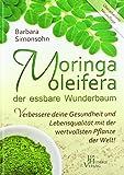 Simonsohn: Moringa der essbare Wunderbaum