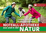 Notfall-Apotheke in und aus der Natur: Outdoor-Soforthilfe für Mensch und Hund