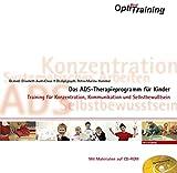 OptiMind Training- Das ADS-Therapieprogramm für Kinder: Training für Konzentration, Kommunikation und Selbstbewusstsein