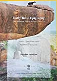 Early Tamil Epigraphy: From the Earliest Times to the Sixth Century C. E.: Volume I: Tamil Brāhmī Inscriptions