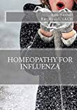 Homeopathy for Influenza (aude sapere Book 1) (English Edition)