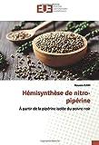 Hémisynthèse de nitro-pipérine: À partir de la pipérine isolée du poivre noir